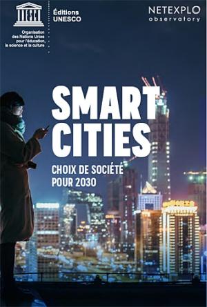 Smart Cities : choix de société pour 2030